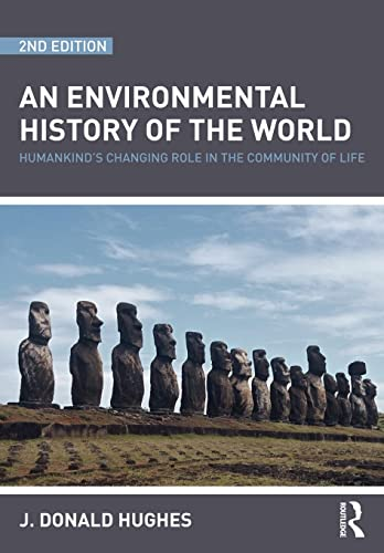 9780415481502: An Environmental History of the World: Humankind's Changing Role in the Community of Life (Routledge Studies in Physical Geography and Environment)