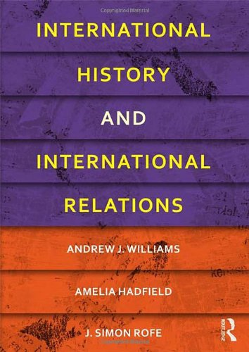 9780415481786: International History and International Relations