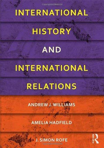 9780415481786: International History and International Relations