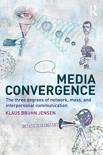 9780415482042: Media Convergence: The Three Degrees of Network, Mass and Interpersonal Communication