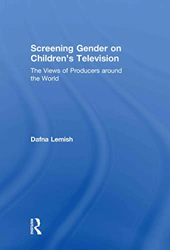 9780415482059: Screening Gender on Children's Television: The Views of Producers around the World