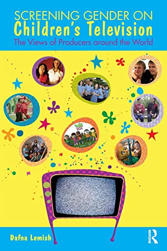 9780415482066: Screening Gender on Children's Television: The Views of Producers around the World