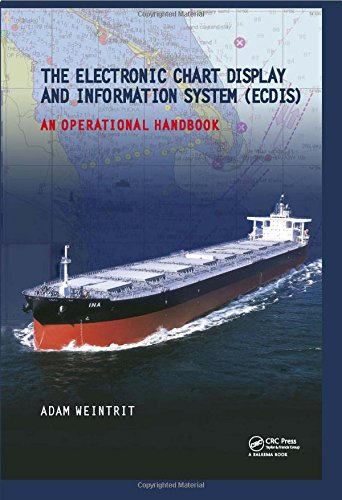 9780415482462: The Electronic Chart Display and Information System (ECDIS): An Operational Handbook