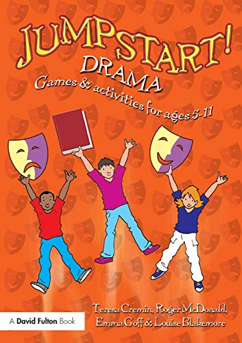 9780415482486: Jumpstart! Drama: Games and Activities for Ages 5-11