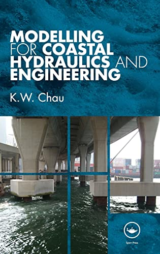 9780415482547: Modelling for Coastal Hydraulics and Engineering