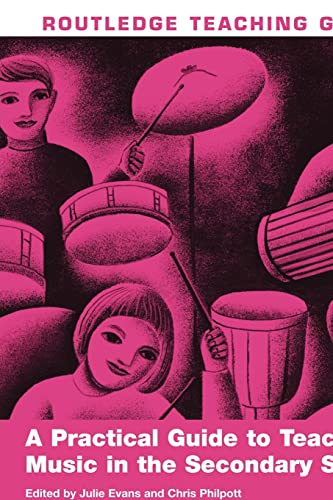 9780415482585: A Practical Guide to Teaching Music in the Secondary School (Routledge Teaching Guides)
