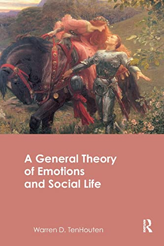 9780415482721: A General Theory of Emotions and Social Life (Routledge Advances in Sociology)
