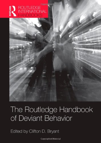 9780415482745: Routledge Handbook of Deviant Behavior (Routledge International Handbooks)