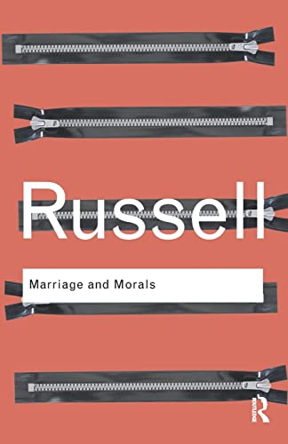 9780415482882: Marriage and Morals (Routledge Classics)