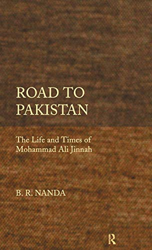 9780415483209: Road to Pakistan: The Life and Times of Mohammad Ali Jinnah