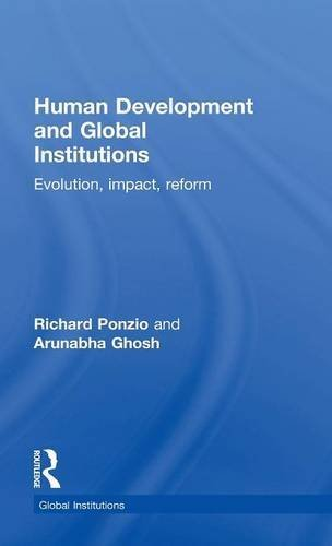 9780415483599: Human Development and Global Institutions: Evolution, Impact, Reform