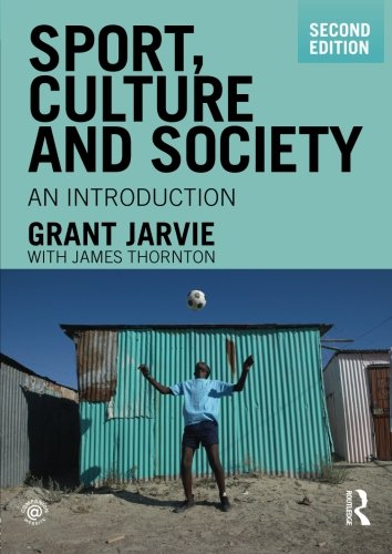 9780415483933: Sport, Culture and Society: An Introduction, second edition (Volume 4)