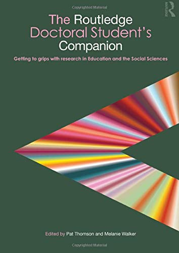 9780415484121: The Routledge Doctoral Student's Companion: Getting to Grips with Research in Education and the Social Sciences (Companions for PhD and DPhil Research)