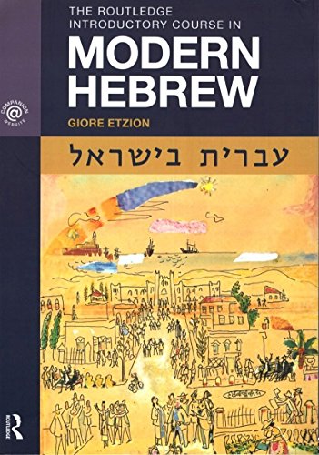 9780415484176: The Routledge Introductory Course in Modern Hebrew: Hebrew in Israel