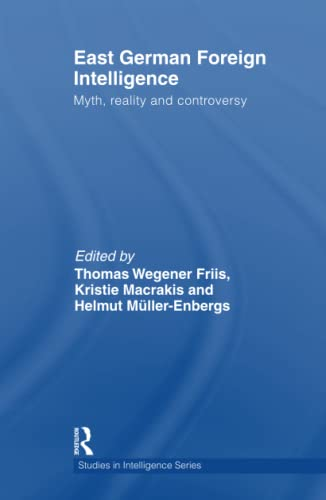 9780415484428: East German Foreign Intelligence: Myth, Reality and Controversy (Studies in Intelligence)