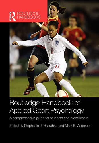 9780415484640: Routledge Handbook of Applied Sport Psychology: A Comprehensive Guide for Students and Practitioners