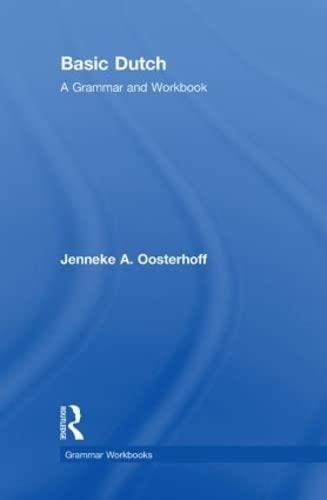 9780415484886: Basic Dutch: A Grammar and Workbook (Grammar Workbooks)