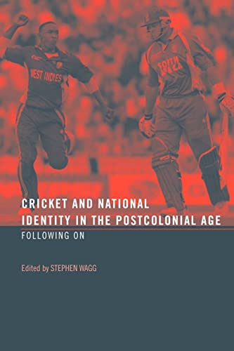 9780415484893: Cricket and National Identity in the Postcolonial Age: Following On