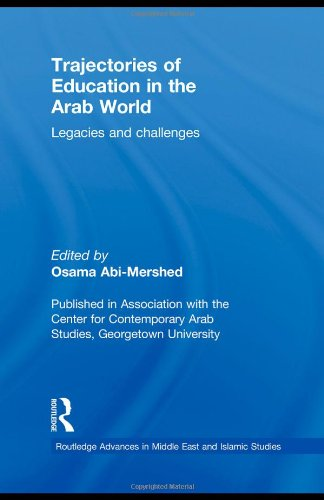 9780415485128: Trajectories of Education in the Arab World: Legacies and Challenges (Routledge Advances in Middle East and Islamic Studies)