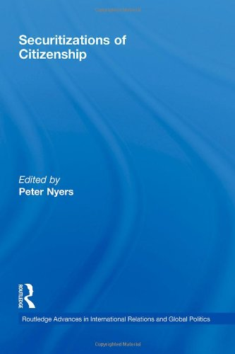 9780415485296: Securitizations of Citizenship (Routledge Advances in International Relations and Global Politics)