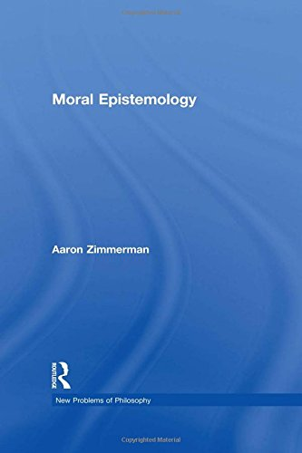 9780415485531: Moral Epistemology (New Problems of Philosophy)