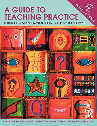 A Guide to Teaching Practice: Louis Cohen, Lawrence