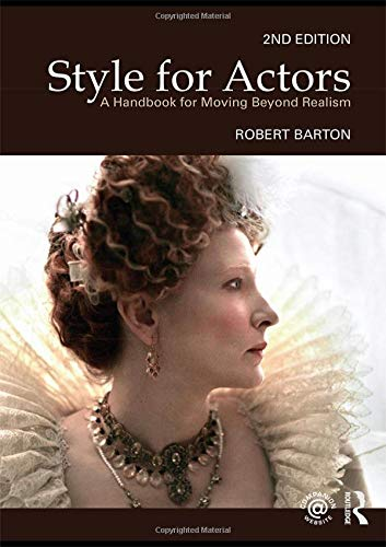9780415485722: Style For Actors: A Handbook for Moving Beyond Realism