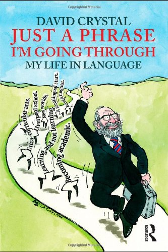 9780415485746: Just A Phrase I'm Going Through: My Life in Language (Volume 1)