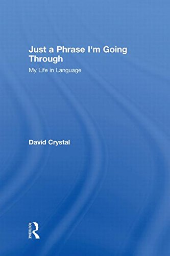 9780415485753: Just A Phrase I'm Going Through: My Life in Language