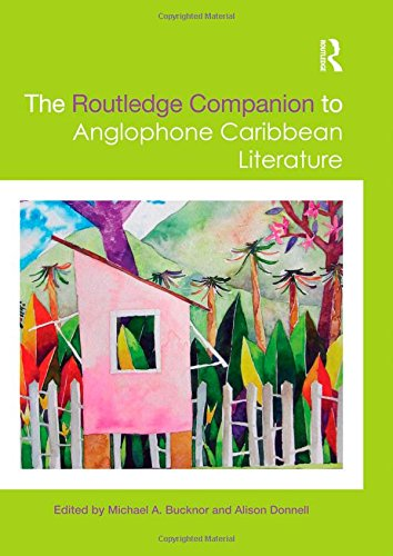 9780415485777: The Routledge Companion to Anglophone Caribbean Literature (Routledge Literature Companions)