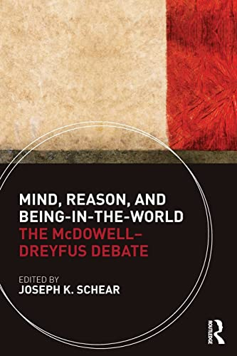 9780415485876: Mind, Reason, and Being-In-The-World: The McDowell-Dreyfus Debate