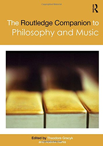 9780415486033: The Routledge Companion to Philosophy and Music (Routledge Philosophy Companions)