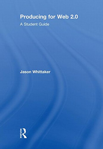 9780415486217: Producing for Web 2.0: A Student Guide (Media Skills)