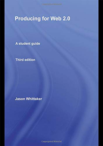 9780415486224: Producing for Web 2.0: A Student Guide (Media Skills)