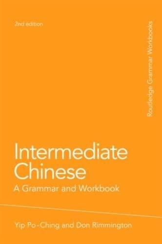 9780415486309: Intermediate Chinese: A Grammar and Workbook (Grammar Workbooks)