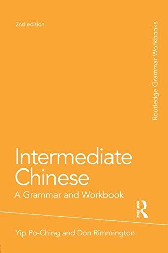 9780415486316: Intermediate Chinese: A Grammar and Workbook