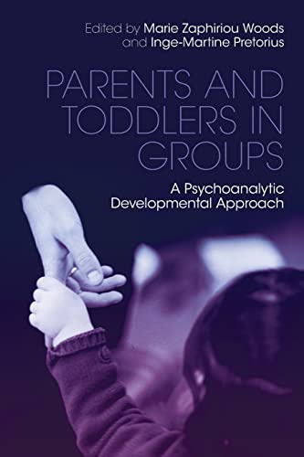 9780415486408: Parents and Toddlers in Groups: A Psychoanalytic Developmental Approach