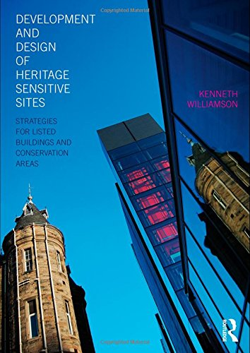 9780415486446: Development and Design of Heritage Sensitive Sites: Strategies for Listed Buildings and Conservation Areas
