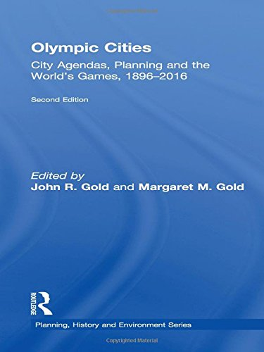 9780415486576: Olympic Cities: City Agendas, Planning, and the World's Games, 1896 - 2016 (Planning, History and Environment Series)