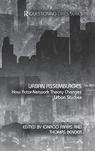 9780415486620: Urban Assemblages: How Actor-Network Theory Changes Urban Studies (Questioning Cities)