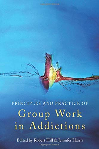 9780415486859: Principles and Practice of Group Work in Addictions
