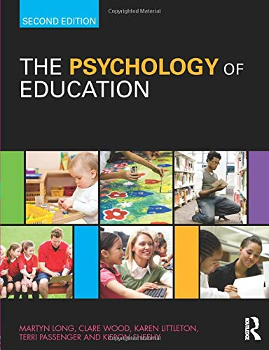 The Psychology of Education (Paperback): Martyn Long, Clare