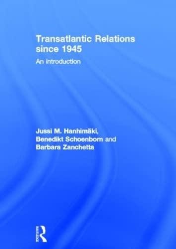 9780415486972: Transatlantic Relations since 1945: An Introduction