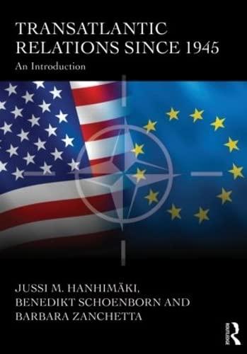 9780415486989: Transatlantic Relations since 1945: An Introduction