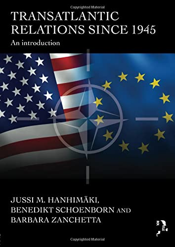 9780415486989: Transatlantic Relations since 1945: An Introduction