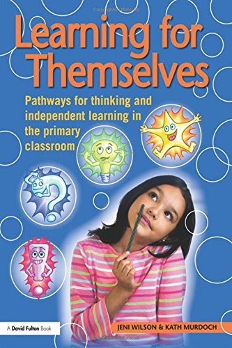 9780415486996: Learning for Themselves: Pathways for Thinking and Independent Learning in the Primary Classroom (David Fulton Books)