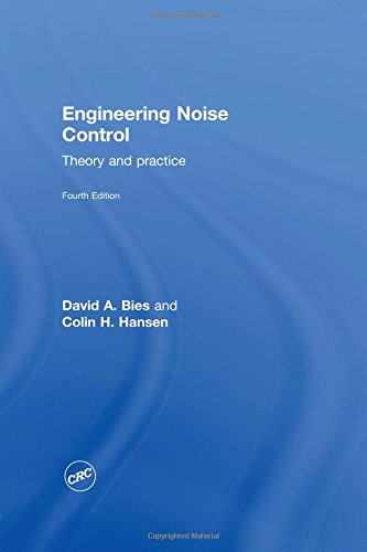 9780415487078: Engineering Noise Control: Theory and Practice, Fourth Edition