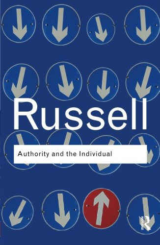 9780415487337: Authority and the Individual (Routledge Classics) (Volume 3)