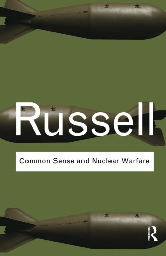 9780415487344: Common Sense and Nuclear Warfare (Routledge Classics)