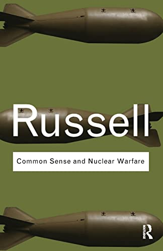 9780415487344: Common Sense and Nuclear Warfare (Routledge Classics) (Volume 7)